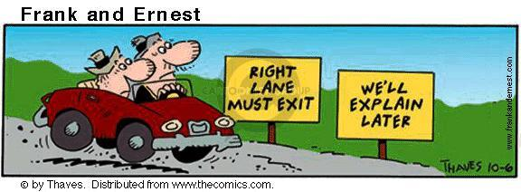 Right Lane Must Exit. Well Explain Later.