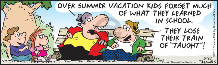 "Over summer vacation kids forget much of what they learned in school.  They lose their train of ""taught""!"