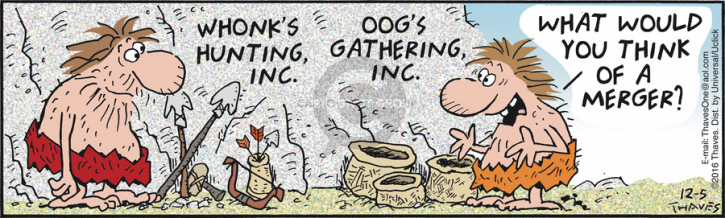 Whonks Hunting, Inc.  Oogs Gathering, Inc.  What would you think of a merger?