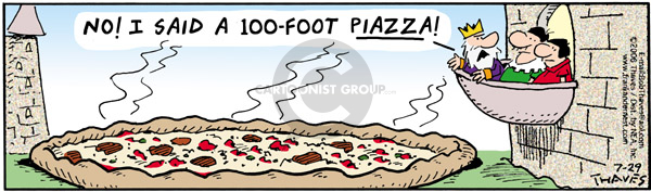 No!  I said a 100-foot Piazza!