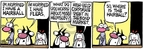 Comic Strip Mike Peters  Mother Goose and Grimm 2008-02-04 hairball