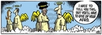 Comic Strip Mike Peters  Mother Goose and Grimm 2008-12-13 style
