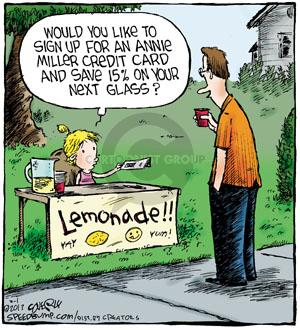 Would you like to sign up for an Annie Miller credit card and save 15% on your next glass? Lemonade!! Yay. Yum!