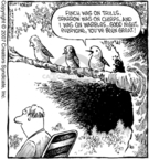 Comic Strip Dave Coverly  Speed Bump 2007-06-04 bird